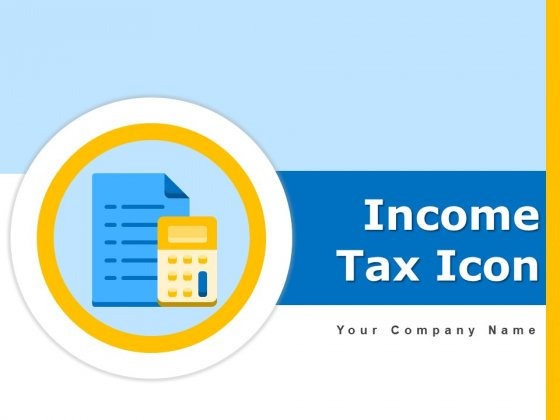 Income Tax Icon Individual Analyses Ppt PowerPoint Presentation Complete Deck