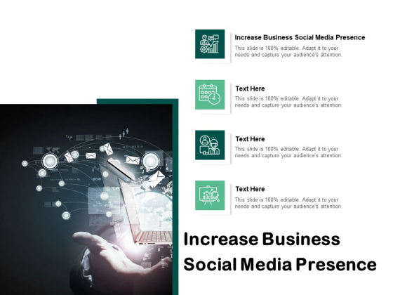 Increase Business Social Media Presence Ppt PowerPoint Presentation Good Cpb Pdf