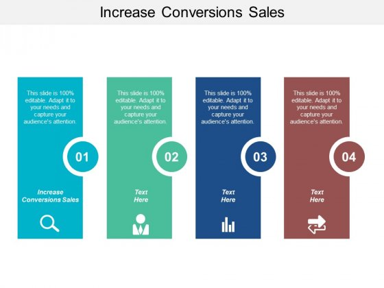 Increase Conversions Sales Ppt PowerPoint Presentation File Designs Download Cpb