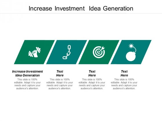 Increase Investment Idea Generation Ppt PowerPoint Presentation Show Rules Cpb
