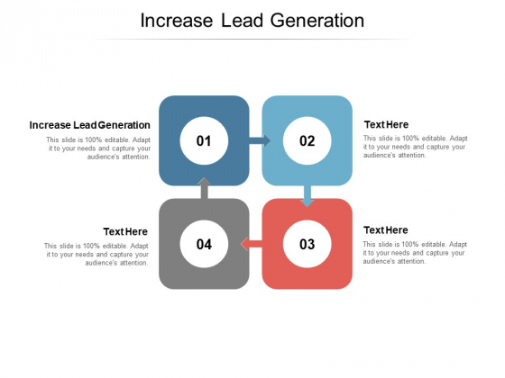 Increase Lead Generation Ppt PowerPoint Presentation Slides Graphics Design Cpb