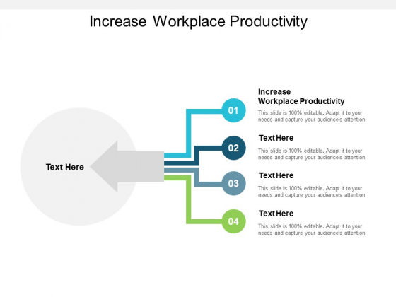 Increase Workplace Productivity Ppt PowerPoint Presentation Layouts Information