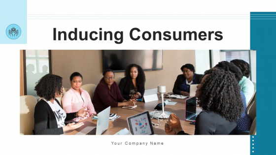 Inducing Consumers Value Target Ppt PowerPoint Presentation Complete Deck With Slides