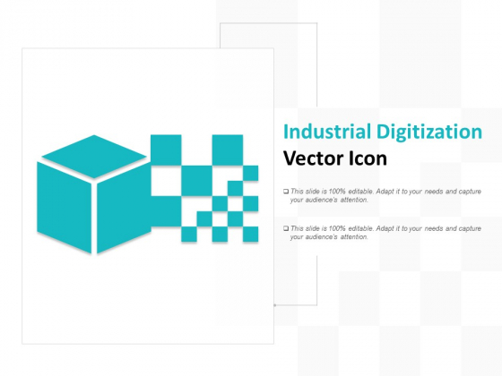 Industrial Digitization Vector Icon Ppt PowerPoint Presentation Outline Smartart