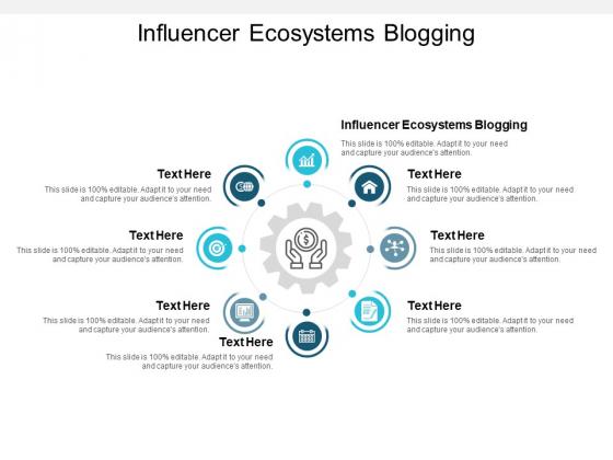 Influencer Ecosystems Blogging Ppt PowerPoint Presentation Styles Portfolio Cpb