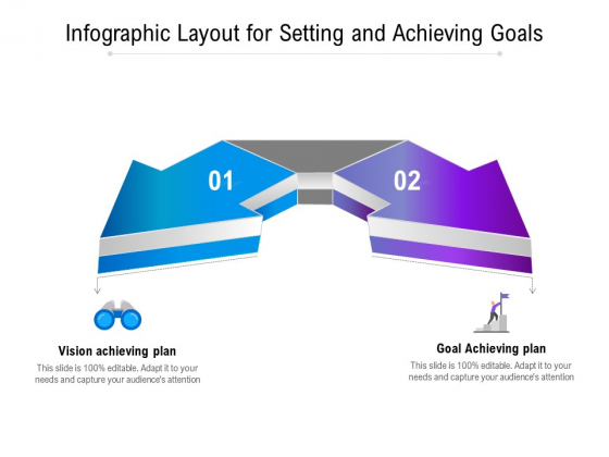Infographic Layout For Setting And Achieving Goals Ppt PowerPoint Presentation Infographic Template Smartart PDF