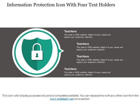 Information Protection Icon With Four Text Holders Ppt PowerPoint Presentation Examples