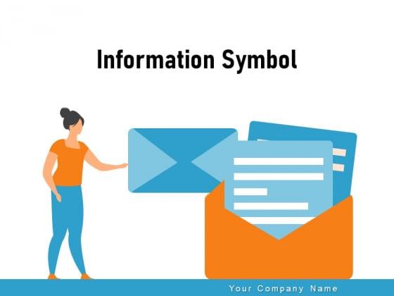 Information Symbol Arrow Speech Bubble Smartphone Ppt PowerPoint Presentation Complete Deck