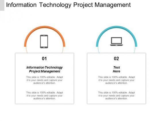 Information Technology Project Management Ppt PowerPoint Presentation Layouts Template Cpb