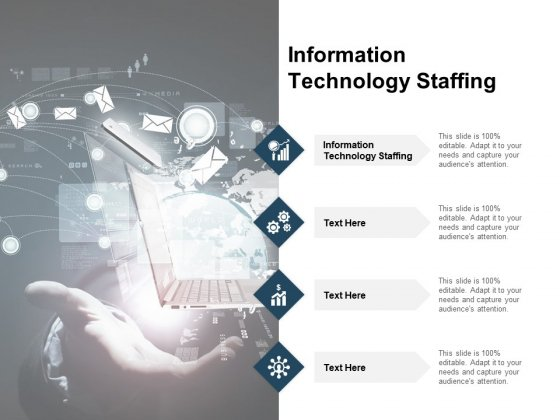 Information Technology Staffing Ppt PowerPoint Presentation Summary Designs Download Cpb Pdf