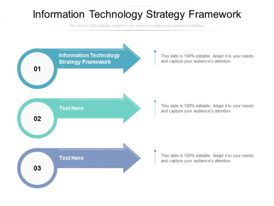 Information Technology Strategy Framework Ppt PowerPoint Presentation Model Layout Ideas Cpb