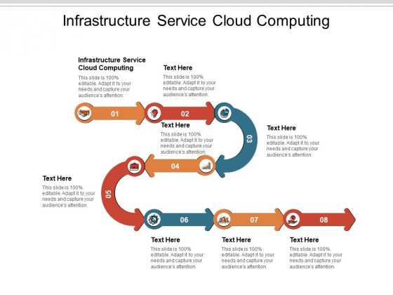 Infrastructure Service Cloud Computing Ppt PowerPoint Presentation Gallery Graphics Design Cpb