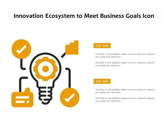 Innovation Ecosystem To Meet Business Goals Icon Ppt PowerPoint Presentation Gallery Example Introduction PDF