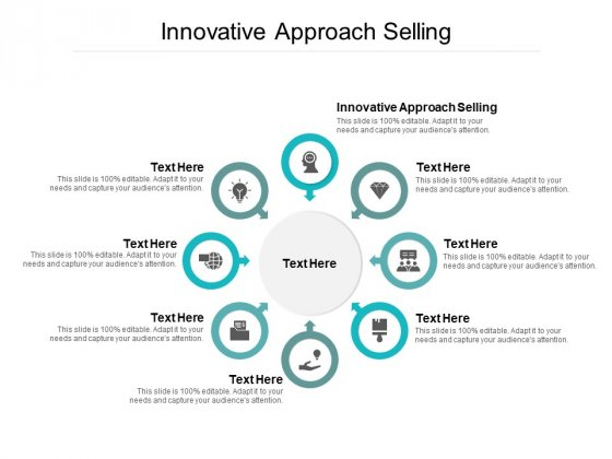 Innovative Approach Selling Ppt PowerPoint Presentation Infographics Skills Cpb