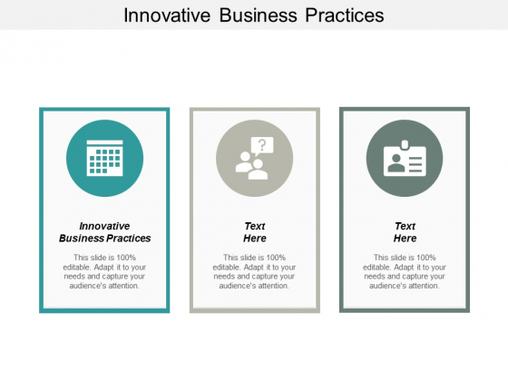 Innovative Business Practices Ppt PowerPoint Presentation Gallery Layout Ideas Cpb