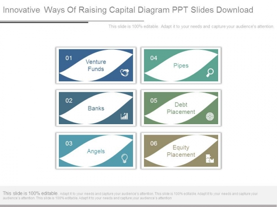 Innovative Ways Of Raising Capital Diagram Ppt Slides Download