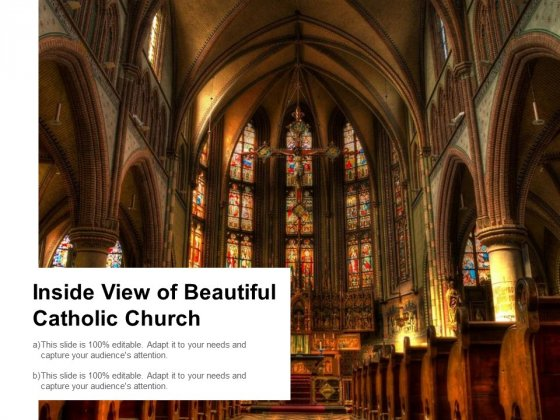 Inside View Of Beautiful Catholic Church Ppt PowerPoint Presentation Show Ideas
