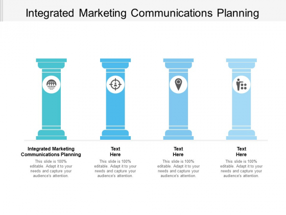 Integrated Marketing Communications Planning Ppt PowerPoint Presentation Summary Picture Cpb