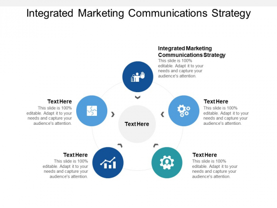 Integrated Marketing Communications Strategy Ppt PowerPoint Presentation Layouts Elements Cpb