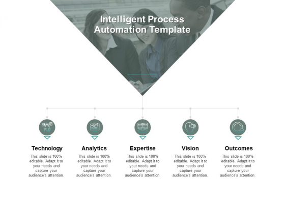 Intelligent Process Automation Technology Ppt PowerPoint Presentation Pictures Slides