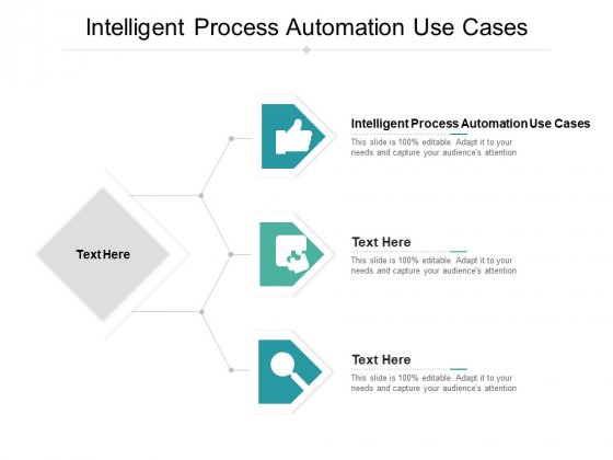 Intelligent Process Automation Use Cases Ppt PowerPoint Presentation Icon Graphics Tutorials Cpb Pdf