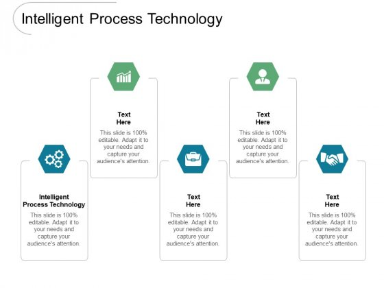 Intelligent Process Technology Ppt PowerPoint Presentation File Example Cpb Pdf