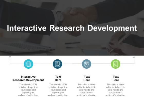 Interactive Research Development Ppt PowerPoint Presentation File Display Cpb