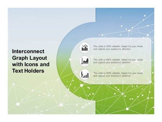 Interconnect Graph Layout With Icons And Text Holders Ppt PowerPoint Presentation Inspiration Example Introduction