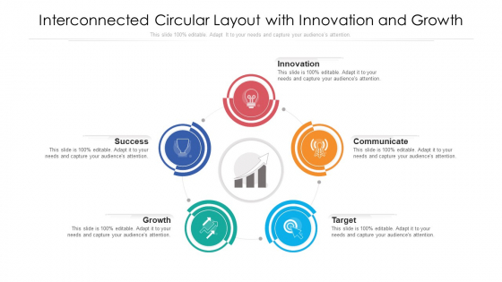Interconnected Circular Layout With Innovation And Growth Ppt Model Graphics Tutorials PDF