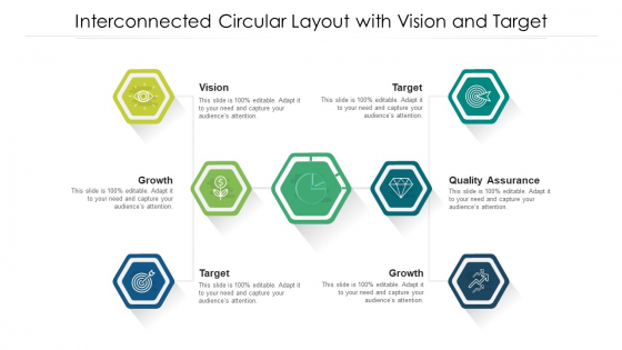 Interconnected Circular Layout With Vision And Target Ppt Icon Template PDF