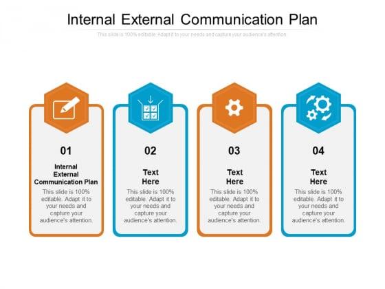 Internal External Communication Plan Ppt PowerPoint Presentation Styles Samples Cpb