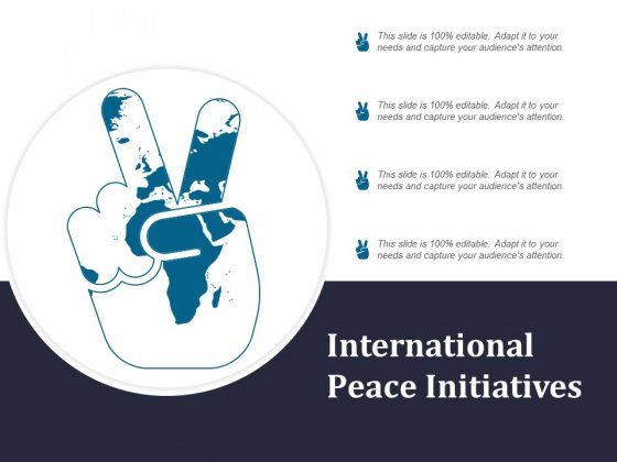 International Peace Initiatives Ppt PowerPoint Presentation Layouts Introduction
