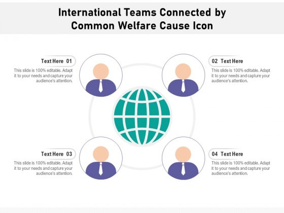 International Teams Connected By Common Welfare Cause Icon Ppt PowerPoint Presentation File Portrait PDF