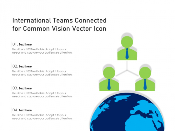 International Teams Connected For Common Vision Vector Icon Ppt PowerPoint Presentation Gallery Icons PDF