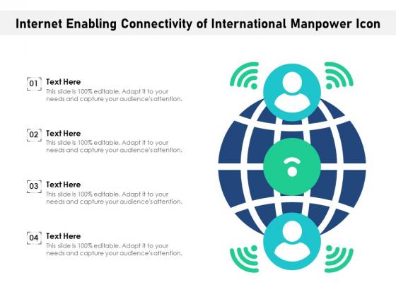 Internet Enabling Connectivity Of International Manpower Icon Ppt PowerPoint Presentation Gallery Format Ideas PDF