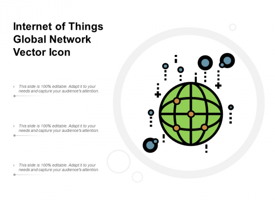 Internet Of Things Global Network Vector Icon Ppt PowerPoint Presentation Styles Skills