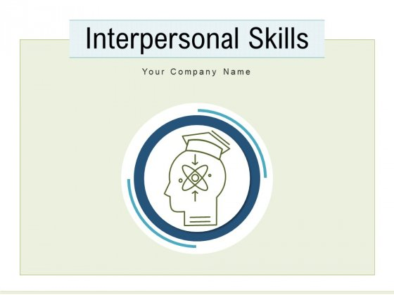 Interpersonal Skills Employability Success Ppt PowerPoint Presentation Complete Deck