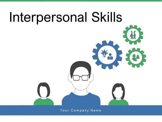 Interpersonal Skills Management Leadership Ppt PowerPoint Presentation Complete Deck