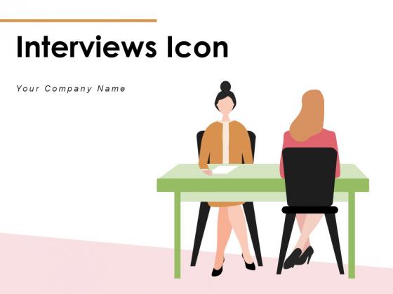 Interviews Icon Marketing Customer Service Ppt PowerPoint Presentation Complete Deck