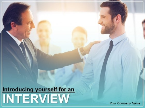 Introducing Yourself For An Interview Ppt Slide Design