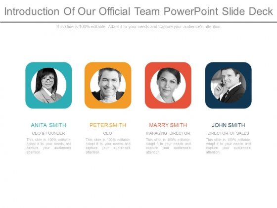 Introduction Of Our Official Team Powerpoint Slide Deck
