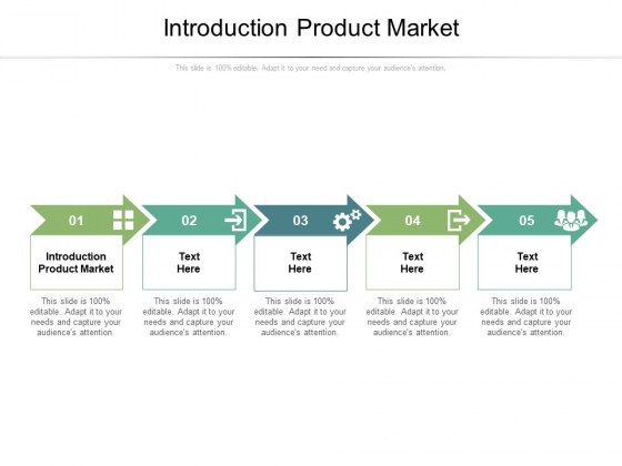 Introduction Product Market Ppt PowerPoint Presentation Ideas Good Cpb Pdf