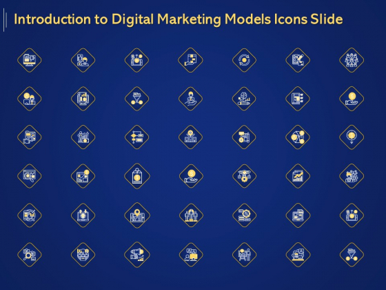 Introduction To Digital Marketing Models Icons Slide Ppt Layouts Themes PDF