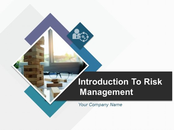 Introduction To Risk Management Ppt PowerPoint Presentation Complete Deck With Slides