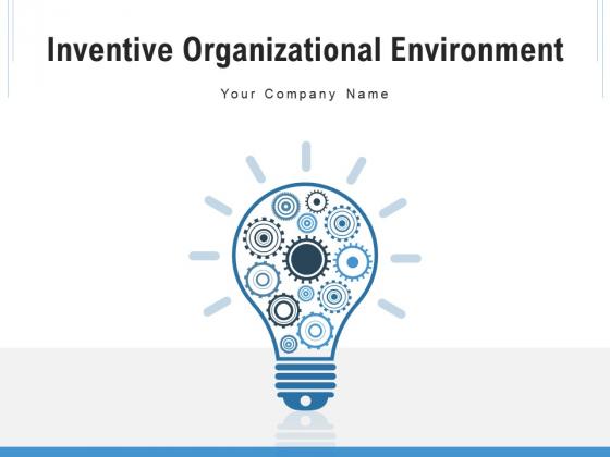Inventive Organizational Environment Innovation Ecosystem Ppt PowerPoint Presentation Complete Deck