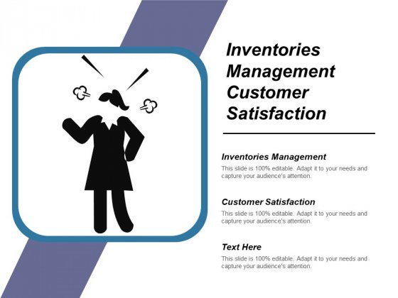 Inventories Management Customer Satisfaction Ppt PowerPoint Presentation Outline Inspiration