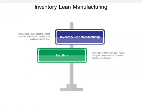 Inventory Lean Manufacturing Ppt PowerPoint Presentation Pictures Model Cpb