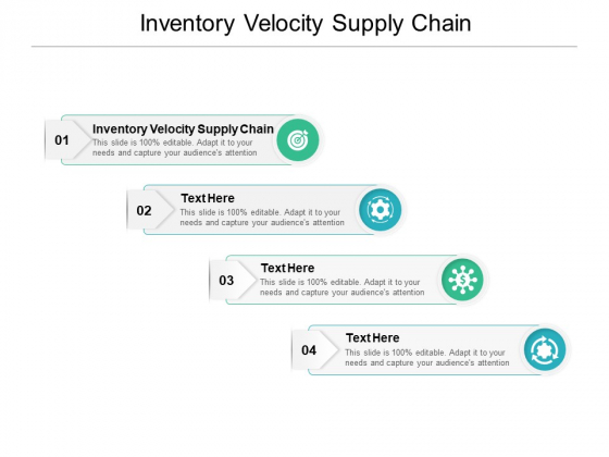 Inventory Velocity Supply Chain Ppt PowerPoint Presentation Visual Aids Inspiration Cpb
