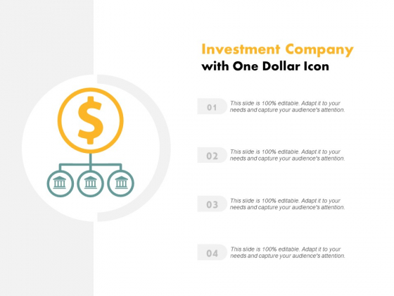 Investment Company With One Dollar Icon Ppt PowerPoint Presentation Portfolio Graphics