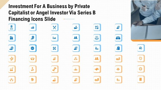 Investment For A Business By Private Capitalist Or Angel Investor Via Series B Financing Icons Slide Portrait PDF